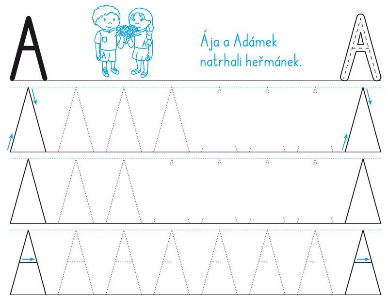 Vytečkování také poskytuje oporu při nácviku správného tvaru nově probíraného písmene. Doporučený postup psaní jednotlivých písmen a jejich částí je naznačen pomocí šipek.